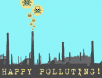 Happy polluting.jpg