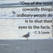 CS Lewis quote on people shutting their eyes