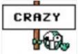 Crazy sign
