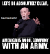 America is an Oil Company with an Army