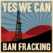 Ban Fracking Yes we can.jpg