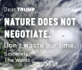dear Trump Nature does not negotiate.png