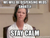 Remain Calm Nurse Ratched