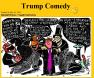 Trump comedy