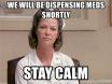 Remain Calm Nurse Ratched